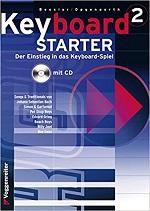 Keyboard Starter (mehrbändiger Keyboardkurs mit Audio CD), Bd.2
